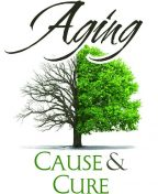 Aging: Cause and Cure